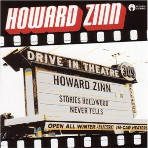 Stories Hollywood Never Tells by Howard Zinn