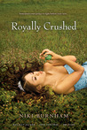 Royally Crushed by Niki Burnham