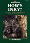 How's Inky? (Living Forest Series, Volume 1)