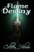 Flame of Destiny (Flame of Destiny, #1)