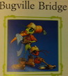 Bugville Bridge