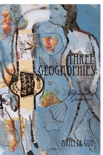Three Geogaophies by Arielle Guy