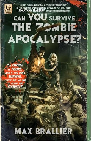 Can You Survive the Zombie Apocalypse? by Max Brallier