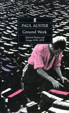 Ground Work: Selected Poems And Essays 1970 1979