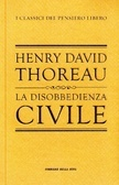 La disobbedienza civile by Henry David Thoreau