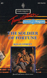 The Soldier Of Fortune (Harlequin Temptation, No 421)
