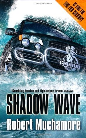 Shadow Wave by Robert Muchamore