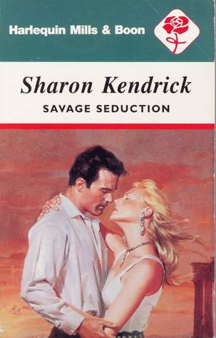 Savage Seduction by Sharon Kendrick