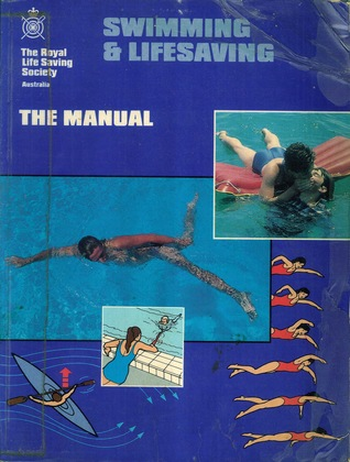Swimming & Lifesaving - The Manual