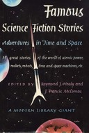 Famous Science-Fiction Stories: Adventures in Time and Space: