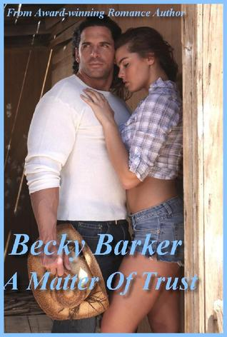 A Matter of Trust by Becky Barker