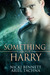 Something About Harry by Nicki Bennett