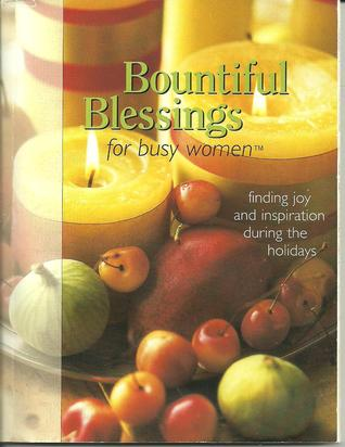 Bountiful Blessings for Busy Women by Jean Lowe