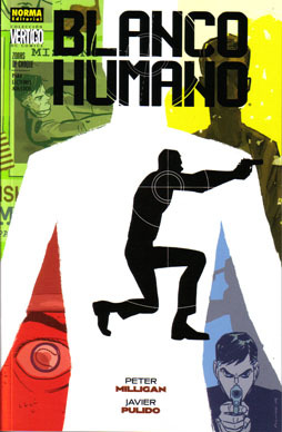 Blanco Humano by Peter Milligan