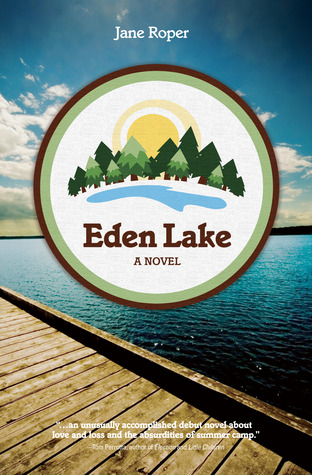 Eden Lake by Jane Roper