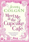 Meet Me at the Cupcake Café (At the Cupcake Café, #1)
