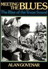 Meeting The Blues: The Rise of the Texas Sound