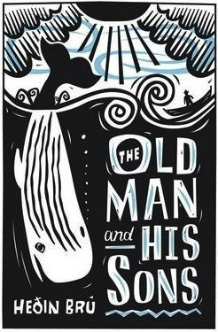 The Old Man and His Sons by Heðin Brú