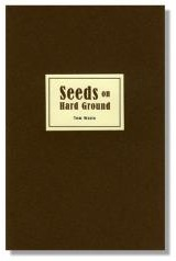 Seeds on Hard Ground by Tom Waits