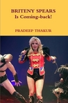 Britney Spears Is Coming-back! (Paperback)