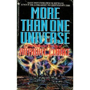 More Than One Universe by Arthur C. Clarke