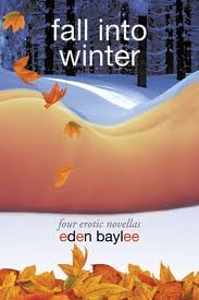Fall Into Winter by Eden Baylee