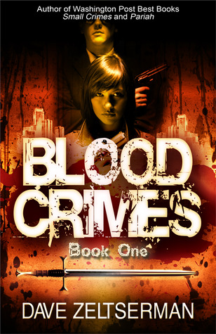Blood Crimes: Book One
