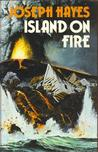 Island On Fire: A True Saga