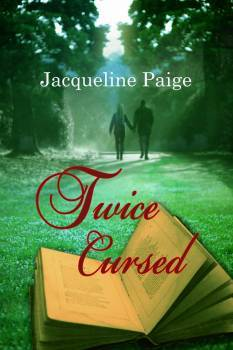 Twice Cursed by Jacqueline Paige