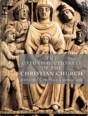 The Oxford Dictionary of the Christian Church by F.L. Cross