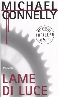 Lame di luce by Michael Connelly