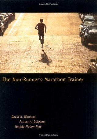 The Non-Runner's Marathon Trainer by David A. Whitsett