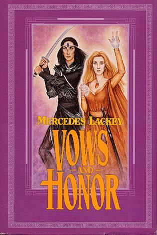 Vows And Honor by Mercedes Lackey