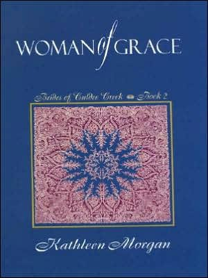 Woman of Grace (Brides of Culdee Creek #2)