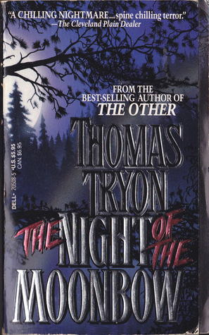 The Night of the Moonbow by Thomas Tryon