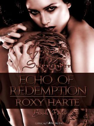 Echo of Redemption (Chronicles of Surrender Vol.4)