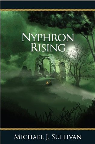 Nyphron Rising (The Riyria Revelations, #3)