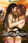 Affairs of Dragons (Dragon's Mate, #1)