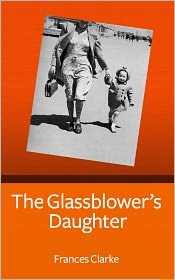 The Glassblower's Daughter