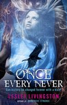 Once Every Never (Never, #1)