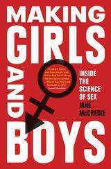 Making Girls and Boys by Jane McCredie