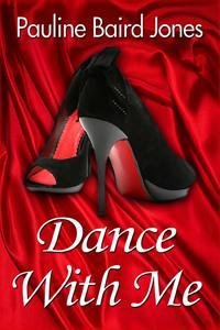 Dance With Me by Pauline Baird Jones