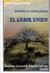 El árbol único (The Second Chronicles of Thomas Covenant, #2)