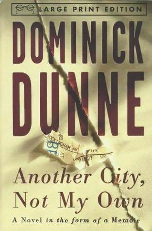 Another City, Not My Own by Dominick Dunne