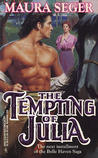 The Tempting of Julia (Bell Haven, #3)