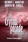 The Crystal Facade (The Rule of Otharia, #2)