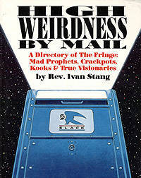 High Weirdness By Mail