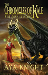 A Dragon's Awakening (The Chronicles of Kale, #1)