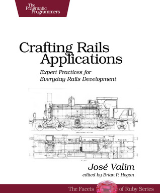 Crafting Rails Applications by José Valim