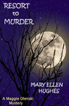Resort To Murder (Maggie Olenski series)